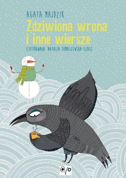 Agata Majdzik - Zdziwiona Wrona i inne wiersze