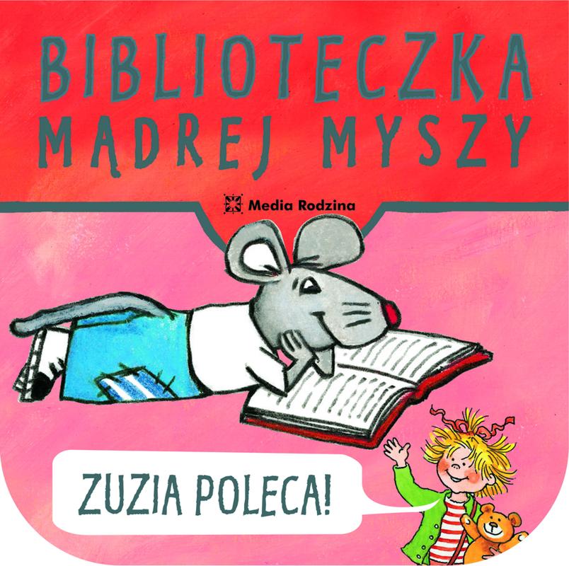 Biblioteczka Mądrej Myszy Zuzia poleca